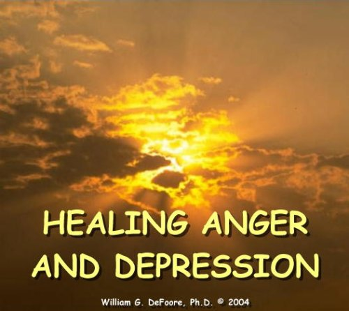 Healing Anger & Depression  By  cover art