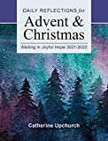 Waiting in Joyful Hope: Daily Reflections for Advent and Christmas 2021-2022