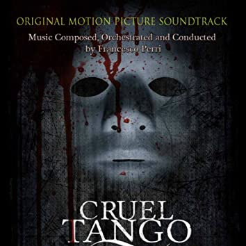 Cruel Tango (Original Motion Picture Soundtrack)