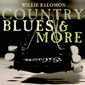Country Blues & More