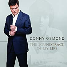 soundtrack of my life donny osmond