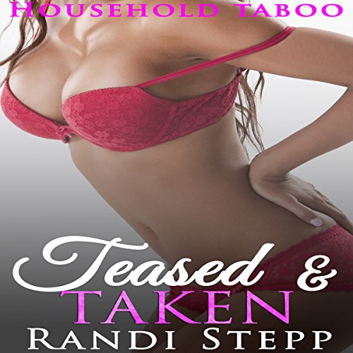 Teased and Taken audiobook cover art