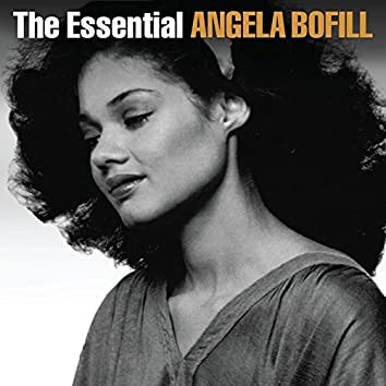The Essential Angela Bofill