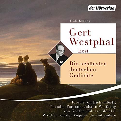 Gert Westphal liest: Die schönsten deutschen Gedichte