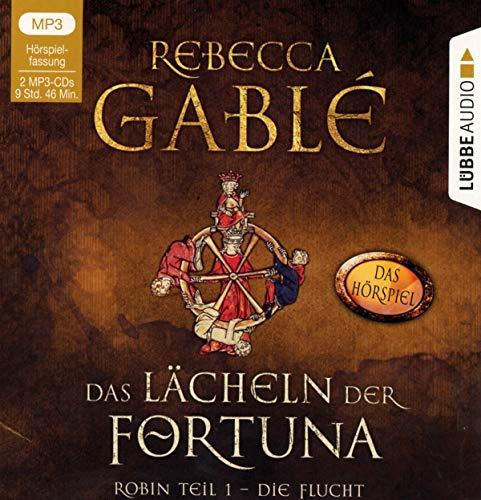 Das Lächeln der Fortuna - Das Hörspiel: Robin Teil 1 - Die Flucht. (Die Waringham-Hörspiele, Band 1)