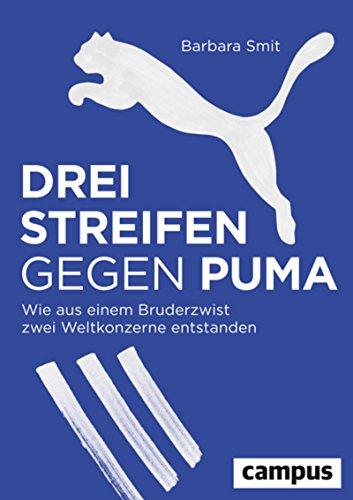 Drei Streifen gegen Puma: Wie aus einem Bruderzwist zwei Weltkonzerne entstanden (German Edition) ⭐