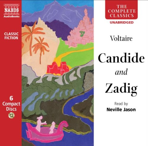 Candide and Zadig (Naxos Complete Classics) (The Complete Classics)