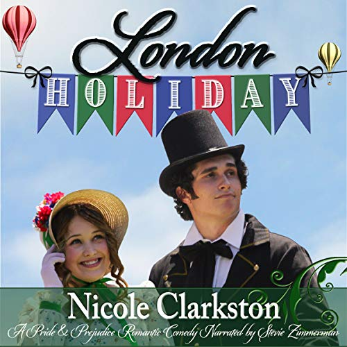 London Holiday: A Pride and Prejudice Romantic Comedy                   By:                                                                                                                                 Nicole Clarkston,                                                                                        A Lady                               Narrated by:                                                                                                                                 Stevie Zimmerman                      Length: 10 hrs and 28 mins     41 ratings     Overall 4.7