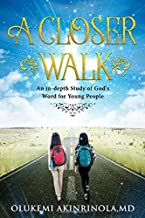 A closer walk: An in-Depth Study of God's Word for Young People. (Cornerstone)