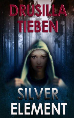Silver Element (Caitlin Ferguson Mysteries Book 1) (English Edition)