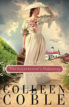 The Lightkeeper's Daughter (A Mercy Falls Novel Book 1) by [Colleen Coble]