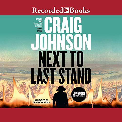 """Next to Last Stand (""""International Edition""""): Longmire Mysteries, Book 16"""