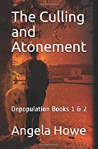 The Culling  and  Atonement: Depopulation Books 1 & 2