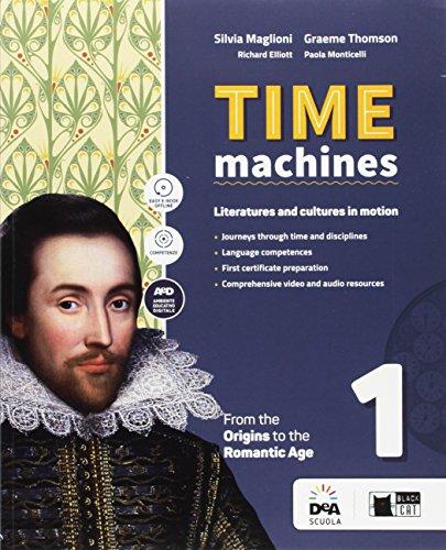 Time machine. Per le Scuole superiori. Con e-book. Con espansione online. Con DVD-ROM [Lingua inglese]: Vol. 1