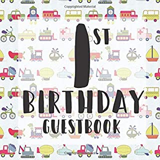 1st Birthday Guest Book: Cute Vehicles Car Boat Themed - First Party Baby Anniversary Event Celebration Keepsake Book - Family Friend Sign in Write ... W/ Gift Recorder Tracker Log & Picture Space