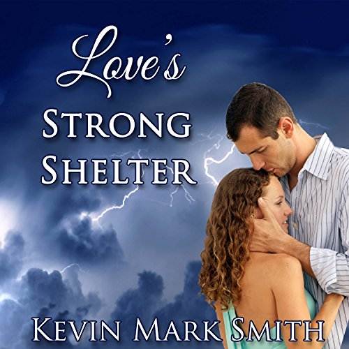 Love's Strong Shelter audiobook cover art