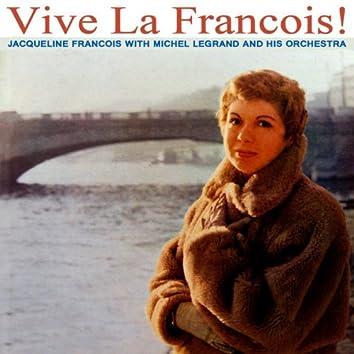 Vive La Francois