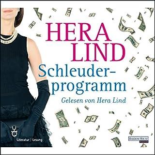 Schleuderprogramm                   Autor:                                                                                                                                 Hera Lind                               Sprecher:                                                                                                                                 Hera Lind                      Spieldauer: 5 Std. und 17 Min.     35 Bewertungen     Gesamt 3,5