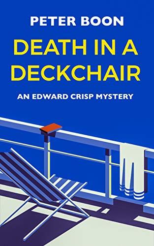 Death In A Deckchair (Edward Crisp Mysteries Book 4) (English Edition)