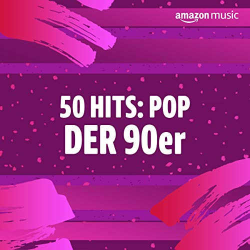 50 Hits: Pop der 90er