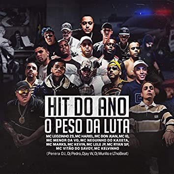 Hit do Ano - O Peso da Luta
