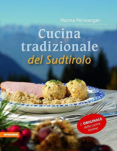 Cucina tradizionale del Sudtirolo