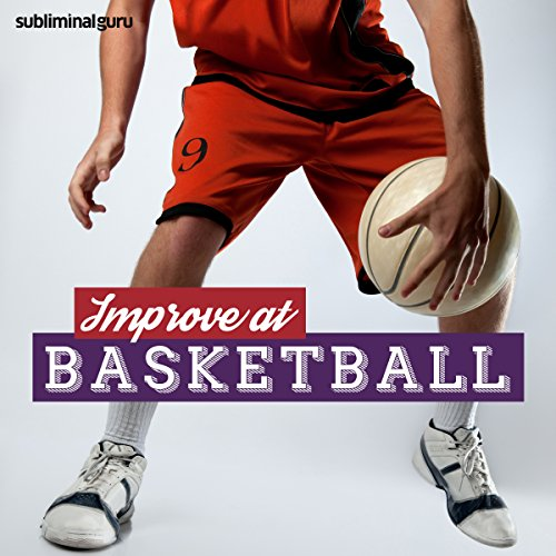 Improve at Basketball audiobook cover art