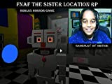 Clip: FNaF The Sister Location RP - Roblox Horror Game, Gameplay by Hrithik