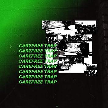 Carefree Trap