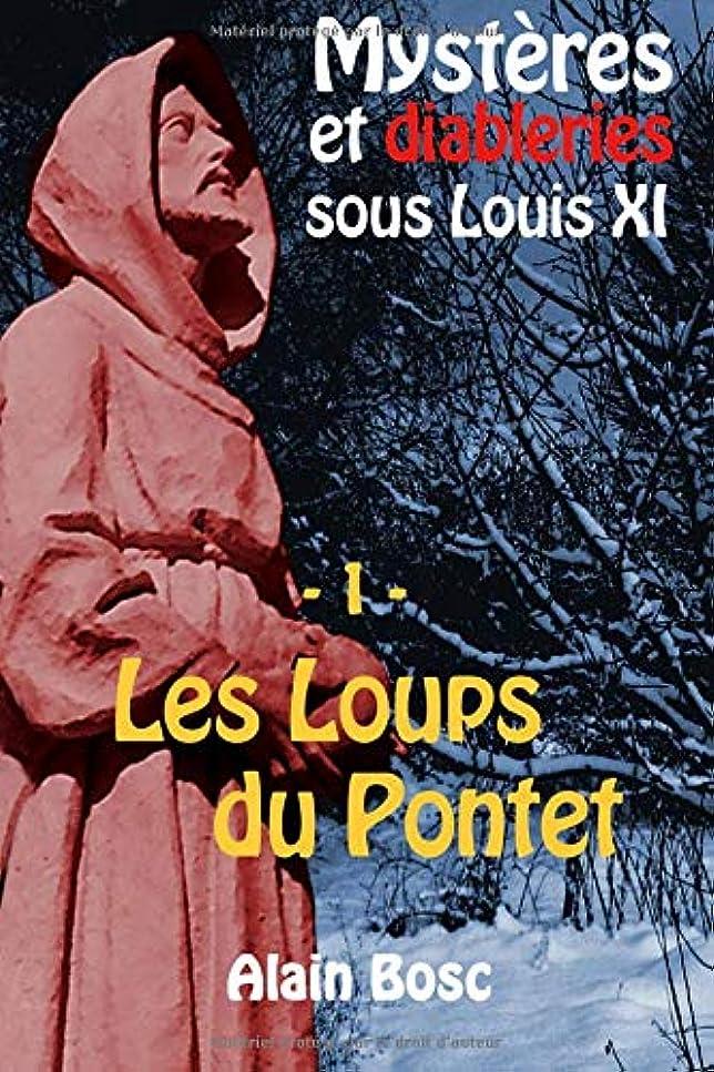 大統領信頼コンピューターを使用するLes Loups du Pontet: Les enquêtes de Thomas Russ (Mystères et Diableries sous Louis XI)