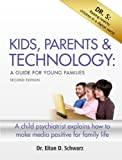 Kids, Parents & Technology: A Guide for Young Families