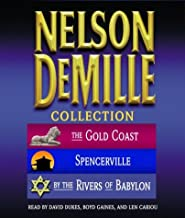 The Nelson DeMille Collection: Volume 1: The Gold Coast, Spencerville, and By the Rivers of Babylon