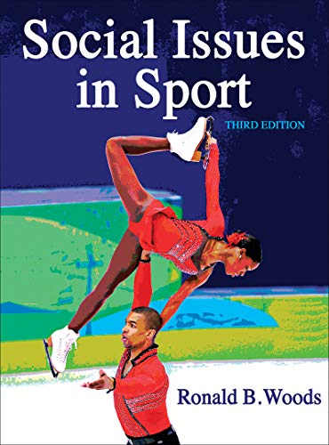 Compare Textbook Prices for Social Issues in Sport Third Edition ISBN 9781450495202 by Woods, Ron B.