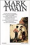 Mark Twain - Robert Laffont - 11/04/2001