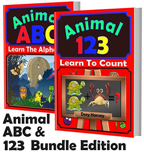 Animal ABC & 123 Bundle Edition: With These Fun Colourful Animal Picture Books You Can Teach Your Child The Alphabet And Basic Counting Exercises. Great For Toddlers, Kindergarten and kids ages 3-5