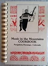 Music in the Mountains COOKBOOK, Purgatory/Durango, Colorado