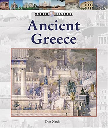 Ancient Greece (World History (Lucent)) by Don Nardo (2005-09-20)