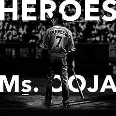 Ms.OOJA「Heroes」のCDジャケット