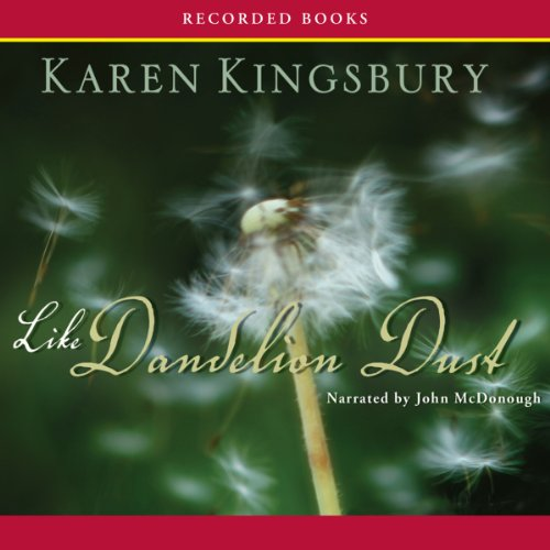 Like Dandelion Dust audiobook cover art