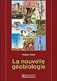 La nouvelle géobiologie - 36 cadrans professionnels