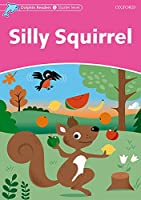 Silly Squirrel (Dolphin Readers: Starter Level)