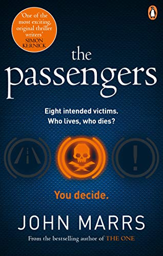 The Passengers: A near-future thriller with a killer twist (English Edition)
