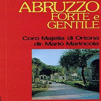 Abruzzo forte e gentile