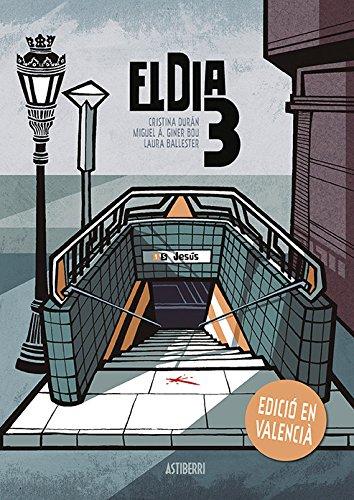 El dia 3 (edición en valenciano) (Sillón Orejero)