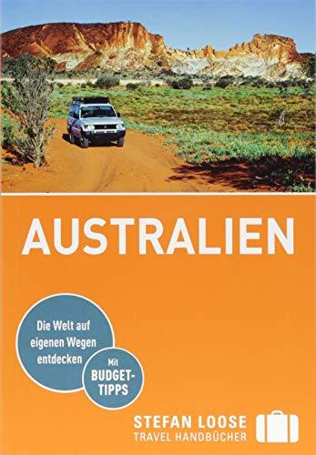 Stefan Loose Reiseführer Australien: mit Reiseatlas (Stefan Loose Travel Handbücher)