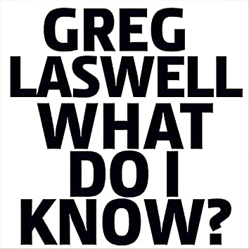 What Do I Know?