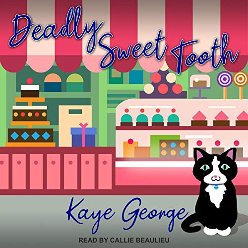 Deadly Sweet Tooth: Vintage Sweets Mystery Series, Book 2