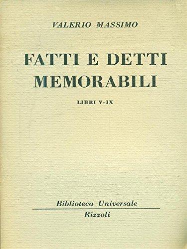 fatti e detti memorabili libri V-IX