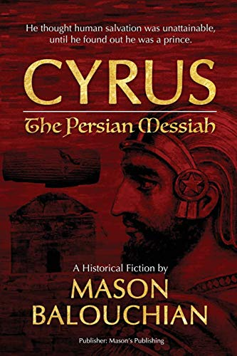 Cyrus The Persian Messiah