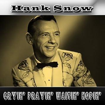 Cryin' Prayin' Waitin' Hopin'